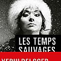Les temps sauvages, thriller de ian manook