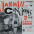 Eddie Condon and His All Stars - 1955 - Jammin' at Condon's (Columbia)