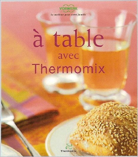 les livres thermomix album photos recettes thermomix. Black Bedroom Furniture Sets. Home Design Ideas