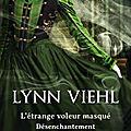Viehl,lynn - désenchantement -0.5 l'étrange voleur masqué