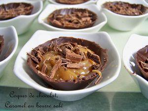 Coques de chocolat, caramel au beurre salé