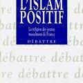 L'islam positif