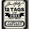 12 tags of 2013 - january