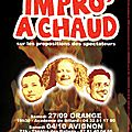 Impossible de rater impro'a chaud !