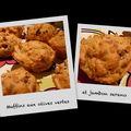 Muffins aux olives vertes et jambon serano