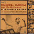 Russell Garcia and his Orchestra - 1956 - Los Angeles River (Fresh Sound)