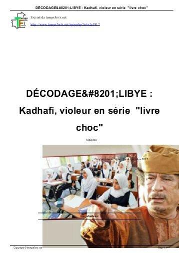 decodage-libye-kadhafi-violeur-en-serie-temps-forts