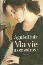 agnes-ruiz-ma-vie-assassinee