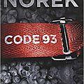 Code 93, territoires, surtensions d'olivier norek