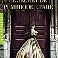 Le secret pembrooke park - julie klassen
