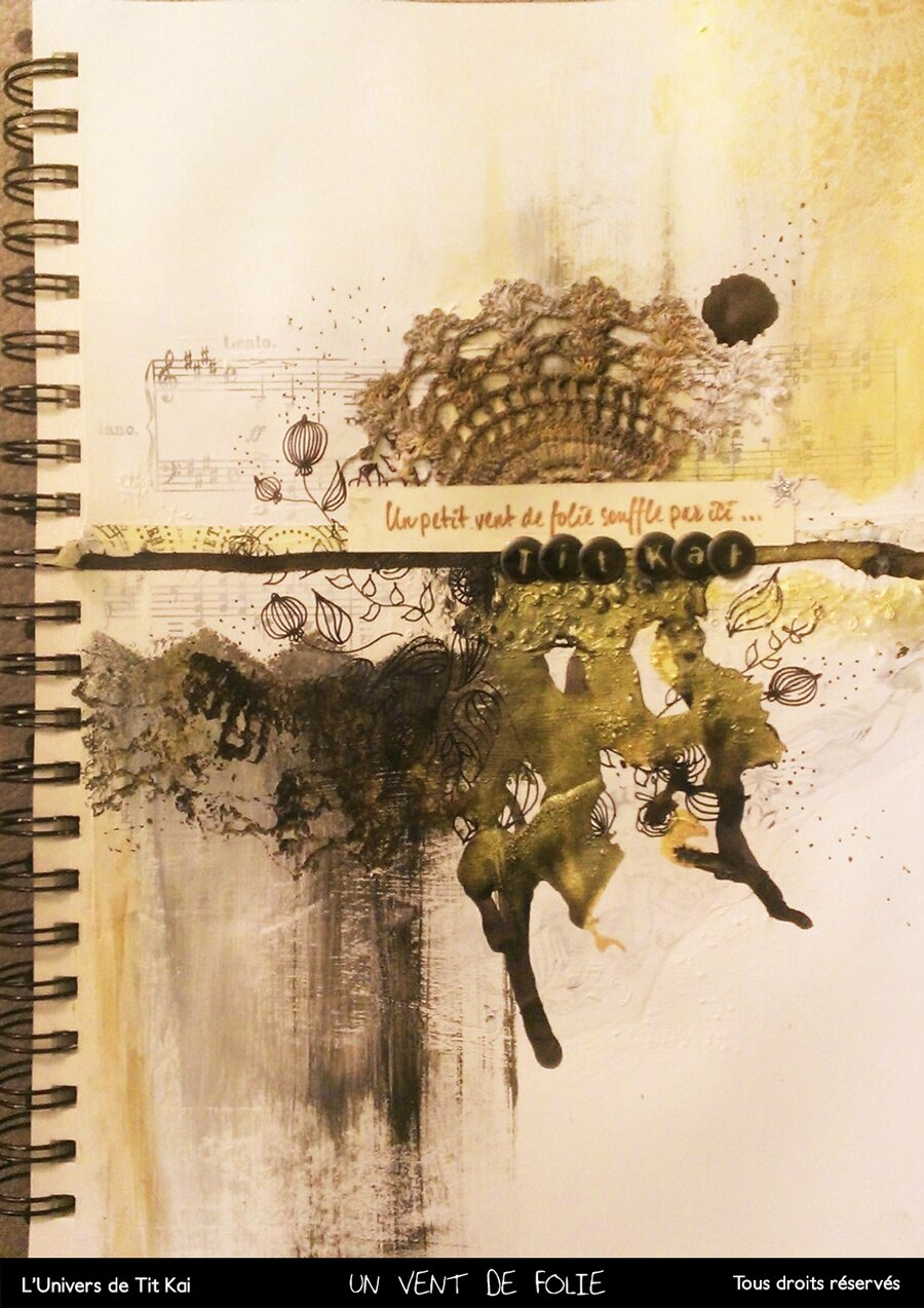 Mix Media / Art Journal / Un vent de folie...