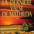 La dernière valse de mathilda - tamara mckinley