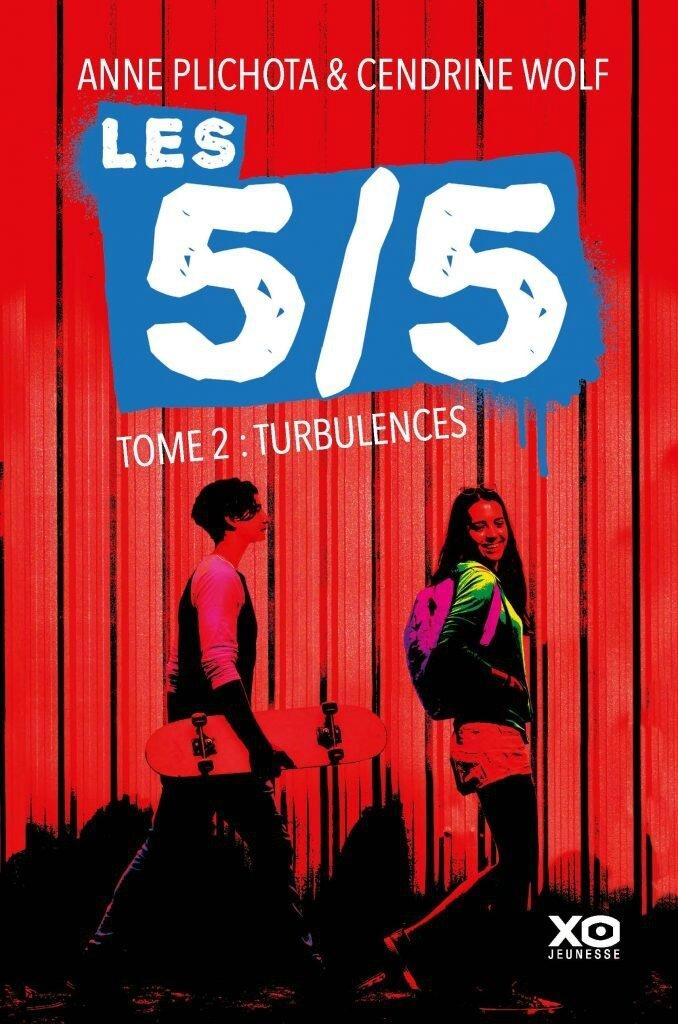 """""""Les 5/5 : Turbulences"""" tome 2 d'Anne Plichota et Cendrine Wolf aux Éditions XO Jeunesse"""