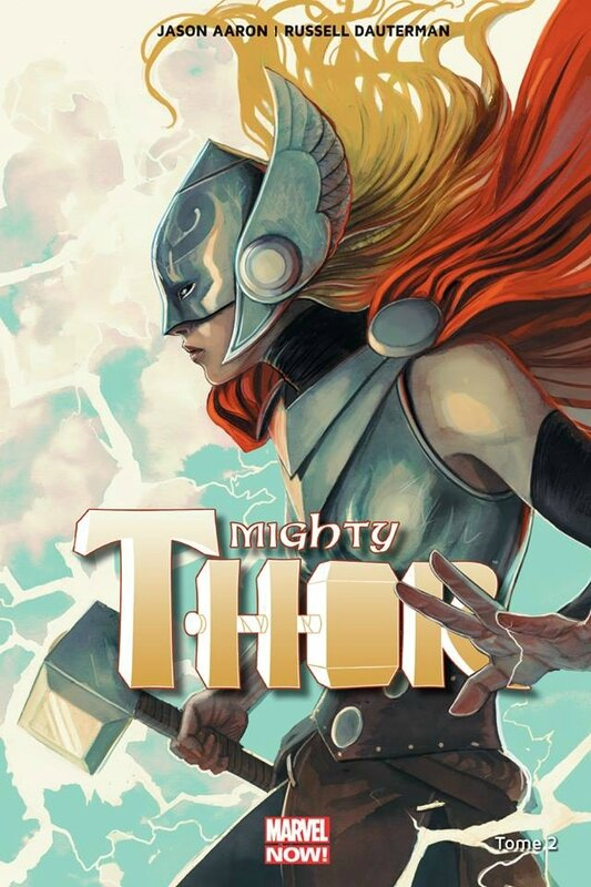 marvel now mighty thor 02 qui détient le marteau