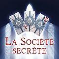 Quatrième chronique sur la société secrète