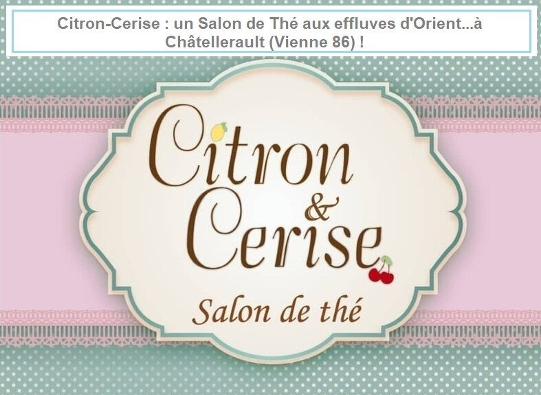 Salon de Thé Citron Cerise Châtellerault, Vienne 86