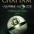 Vers un autre monde, l'alliance des trois – maxime chattam