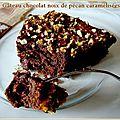Gâteau chocolat noix de pécan caramélisées