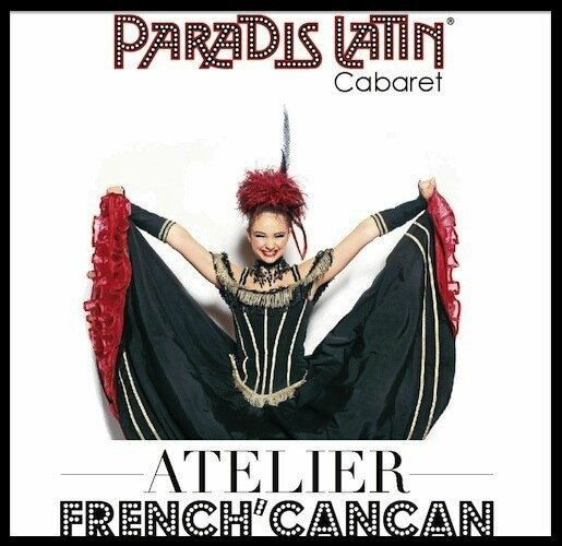 paradis latin atelier french cancan 1