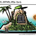Cuba a vécu dans la misère sous son règne, et lui s'en enrichit à milliards.