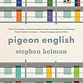 Pigeon english (stephen kelman)