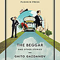 The beggar and other stories (gaito gazdanov)