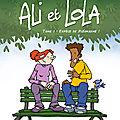 ali et Lola Tome 1