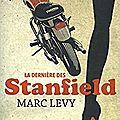 La dernière des stanfield, de marc levy