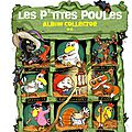 Les p'tites poules [album collector #2]