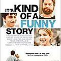 It's kind of a funny story - ryan fleck et anna boden - 2010