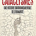 Cataclysmes, de laurent testot - masse critique