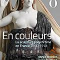 En couleurs, la sculpture polychrome au musée d'orsay