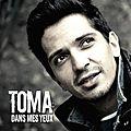 Dans les yeux de.... toma (interview exclusive+concours)!!!