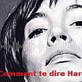 Comment te dire Hardy