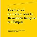 Théâtre sous la révolution française et l'empire.