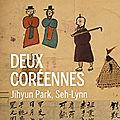 Deux coréennes de juhyun park et seh-lynn