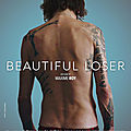 Beautiful loser, film de maxime roy