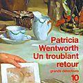 Un troublant retour, patricia wentworth