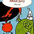 _ubu roi_ alfred jarry (1896)