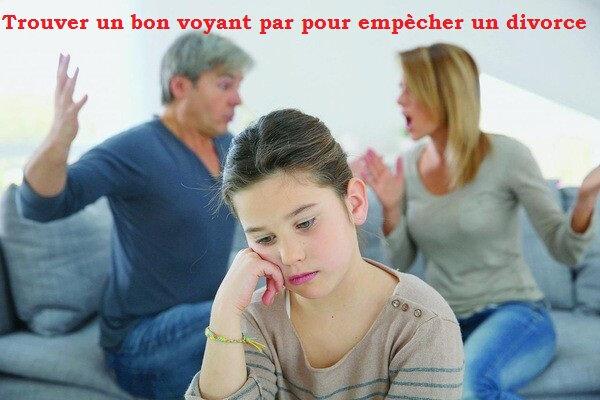 trouver un bon voyant par téléphone pour empècher un divorce