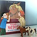 Mission vétos - un cheval à sauver [chut, les enfants lisent]
