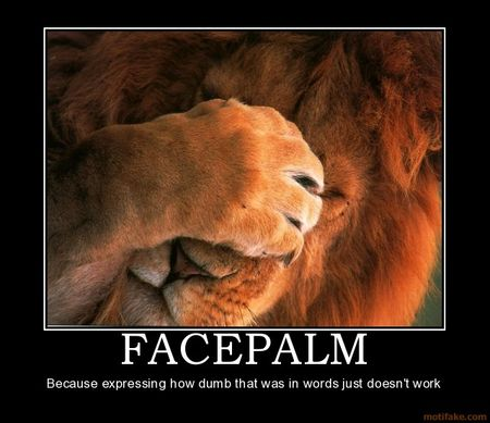 facepalm_lion_facepalm_demotivational_poster_1240941693