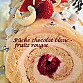Bûche chocolat blanc - fruits rouges