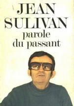 Jean Sulivan, Parole du passant