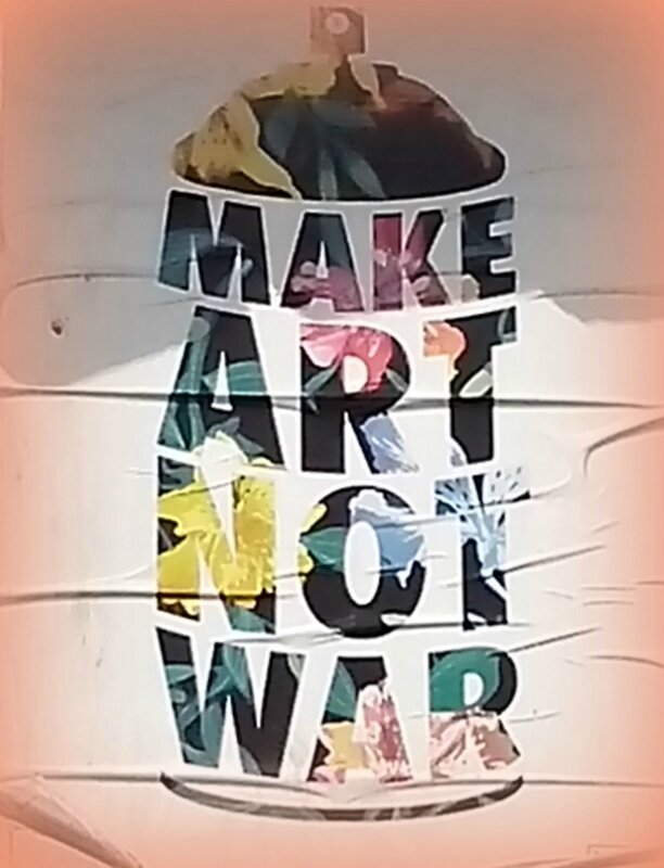 a-make art not war