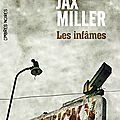 Les Infames de Jax Miller