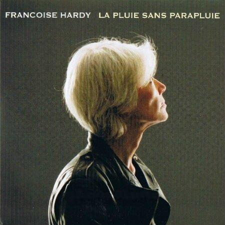Françoise Hardy - single - La pluie sans parapluie