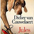 Jules, de didier van cauwelaert.