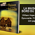 La maison au bord du monde - william hope hodgson