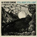 Au revoir simone - Still light, still nighr